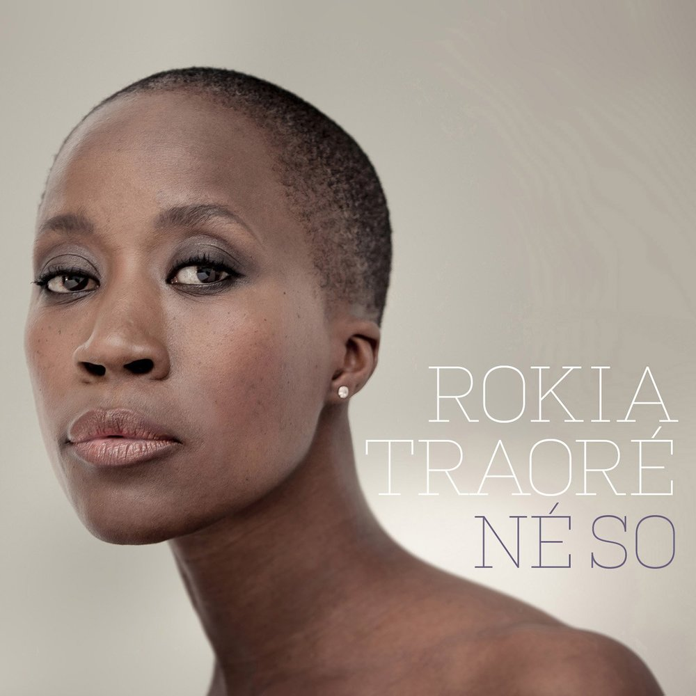 ROKIA TRAOR É  - NÉ SO (ROCK'A SOUND/NONE SUCH, 2016)