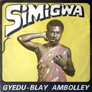 GYEDU-BLAY AMBOLLEY - SIMIGWA (ESSEIBONS, 1975)