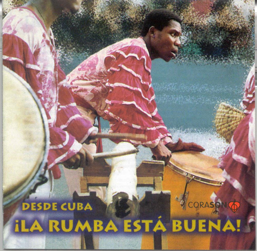 VARIOUS ARTISTS - ¡LA RUMBA ESTÁ BUENA! (DISCOS CORASÓN, 1994)