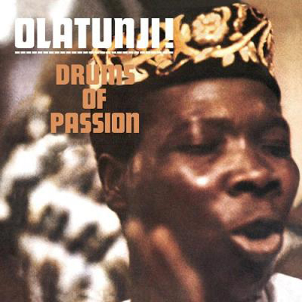 BABATUNDE OLATUNJI - DRUMS OF PASSION (COLUMBIA, 1959)