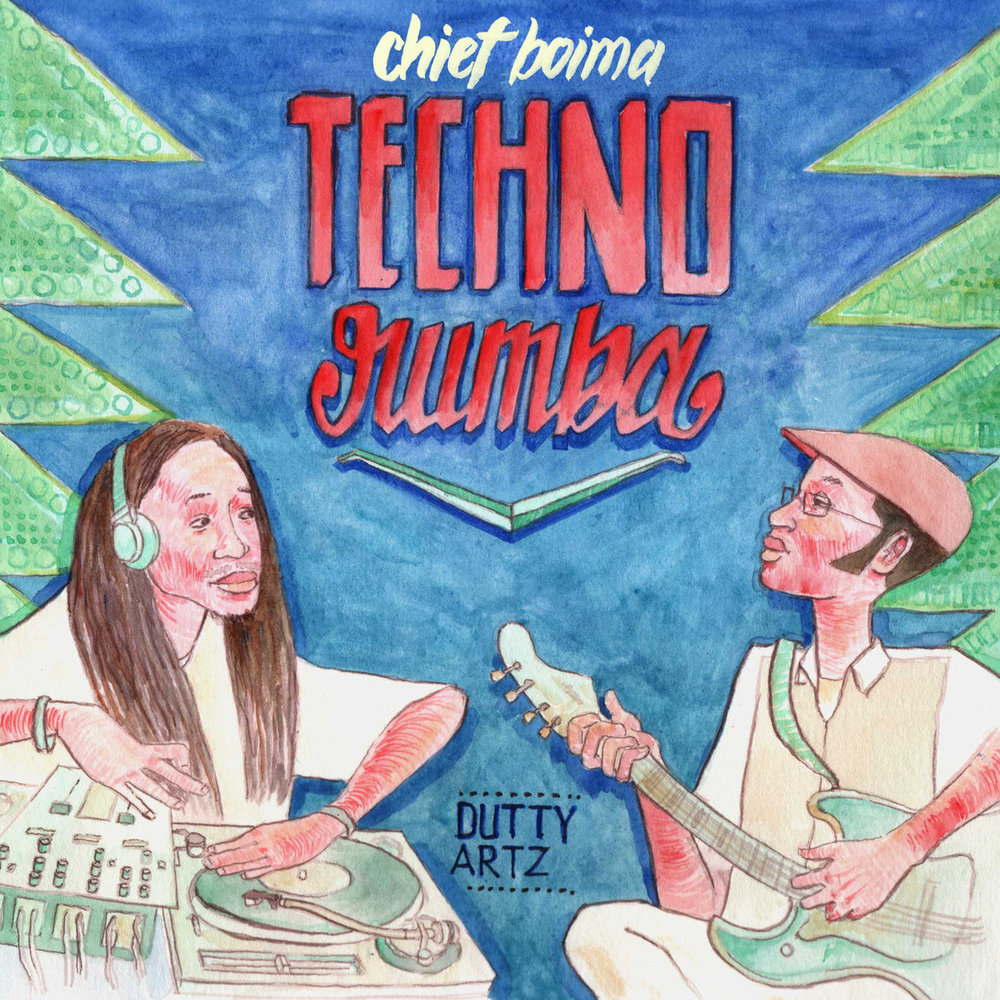 CHIEF BOIMA - TECHNO RUMBA EP (DUTTY ARTZ LLC, 2010)