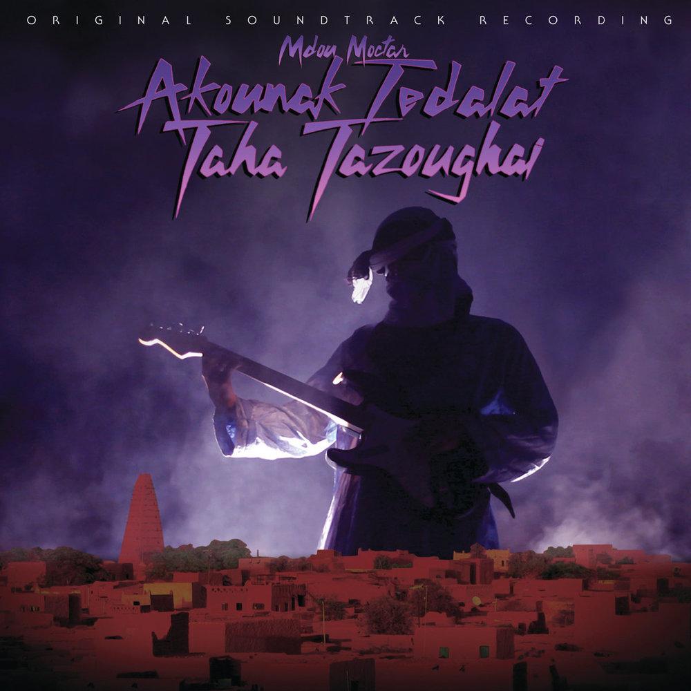 MDOU MOCTAR - AKOUNAK TEDALAT TAHA TAZOUGHAI OST (SAHEL SOUNDS, 2015)