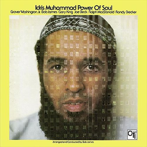 IDRIS MUHAMMAD - POWER OF SOUL (KUDU RECORDS, 1974)