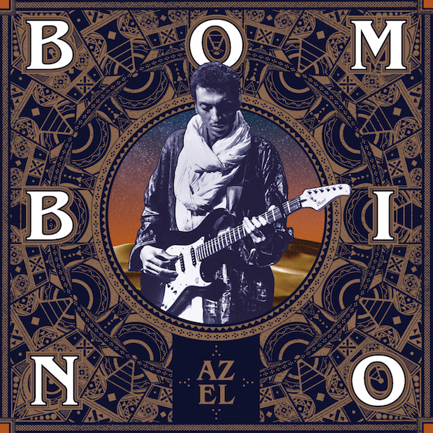 BOMBINO - AZEL (PARTISAN RECORDS, 2016)