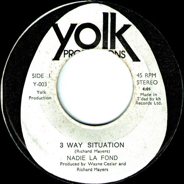 NADIE LA FONDE - THREE WAY SITUATION (YOLK PRODUCTIONS, 1977)