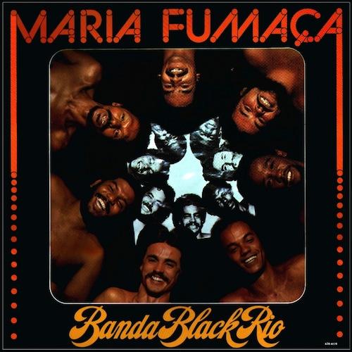 BANDA BLACK RIO - MARIA FUMAÇA (ATLANTIC, 1977)