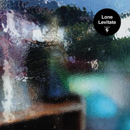 LONE - LEVITATE (R&S RECORDS, 2016)