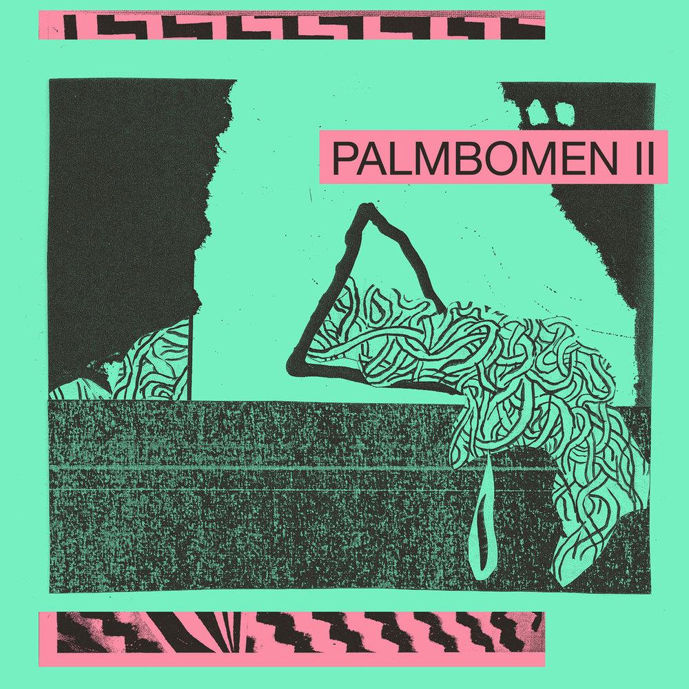 PALMBOMEN II - PALMBOMEN II (RVNGINTL., 2016)