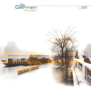 ST GERMAIN - TOURIST (BLUE NOTE, 2000)