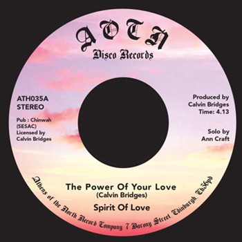 SPIRIT OF LOVE - THE POWER OF YOUR LOVE (BIRTHRIGHT / ATHENS OF THE NORTH, 1978/2016)
