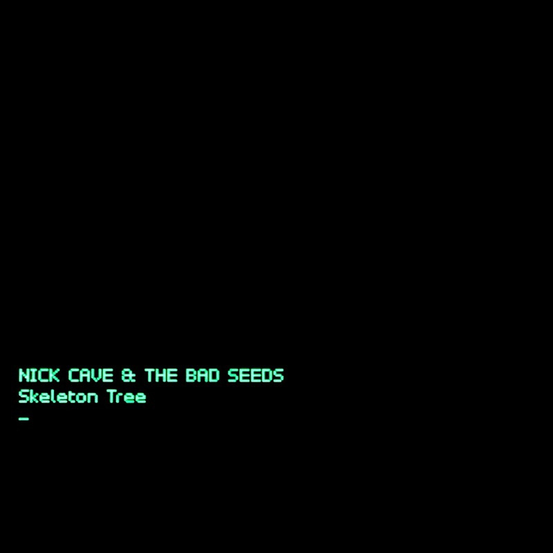 NICK CAVE & THE BAD SEEDS - SKELETON TREE (BAD SEED LTD., 2016)