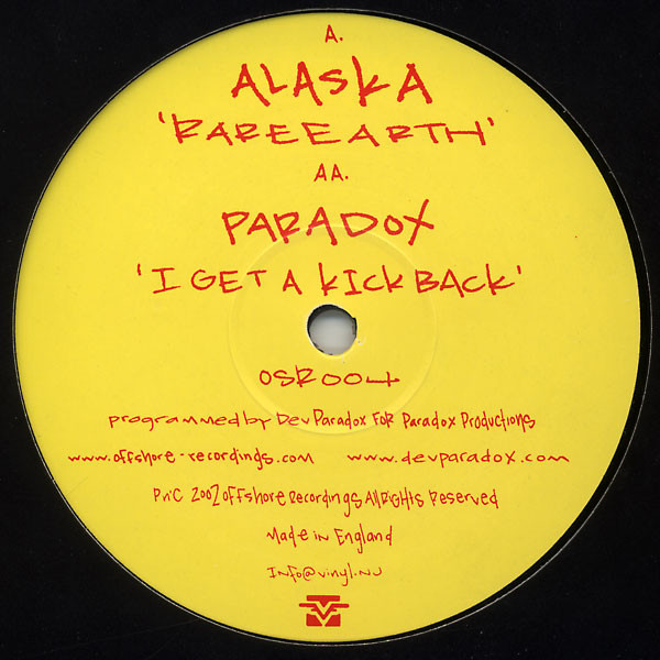 ALASKA/PARADOX - RARE EARTH/I GET A KICK BACK (OFFSHORE RECORDINGS, 2002)