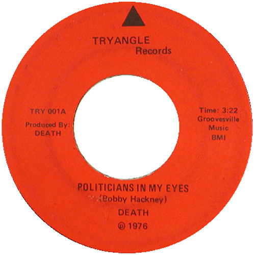 DEATH – POLITICIANS IN MY EYES (TRYANGLE, 1976)