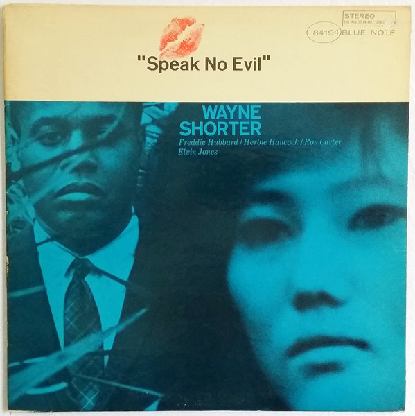 WAYNE SHORTER - SPEAK NO EVIL (BLUE NOTE, 1966)