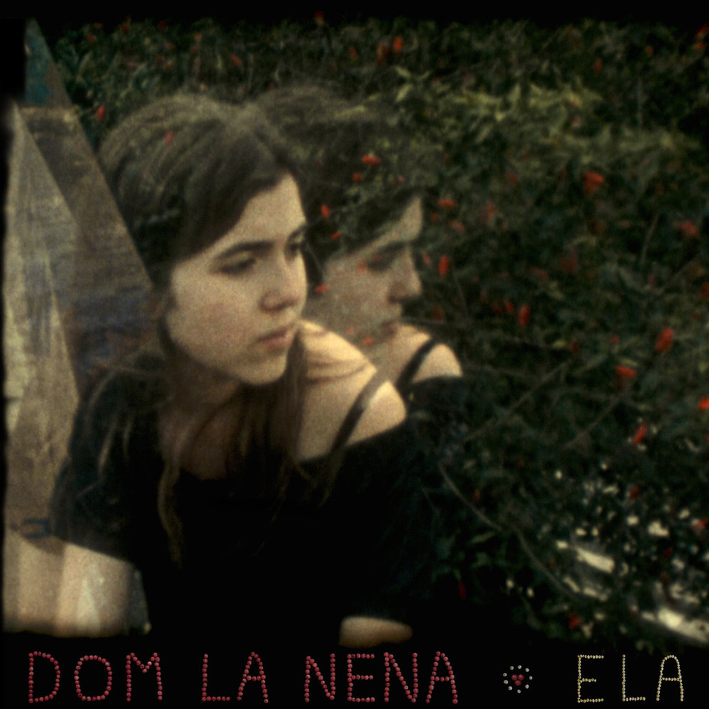 DOM LA NENA - ELA (SIX DEGREES RECORDS, 2013)