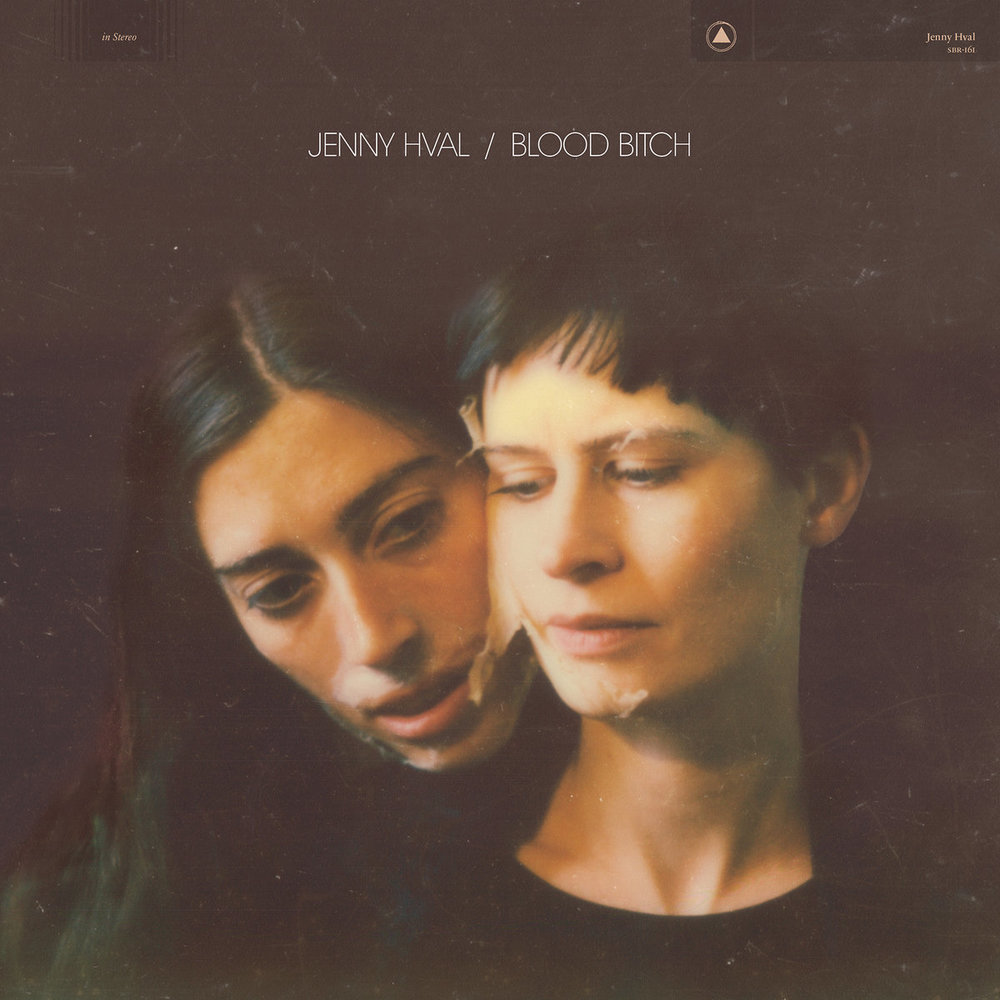 JENNY HVAL - BLOOD BITCH (SACRED BONES RECORDS, 2016)