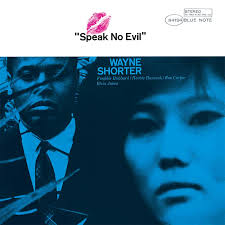 WAYNE SHORTER - SPEAK NO EVIL (BLUE NOTE, 1964)