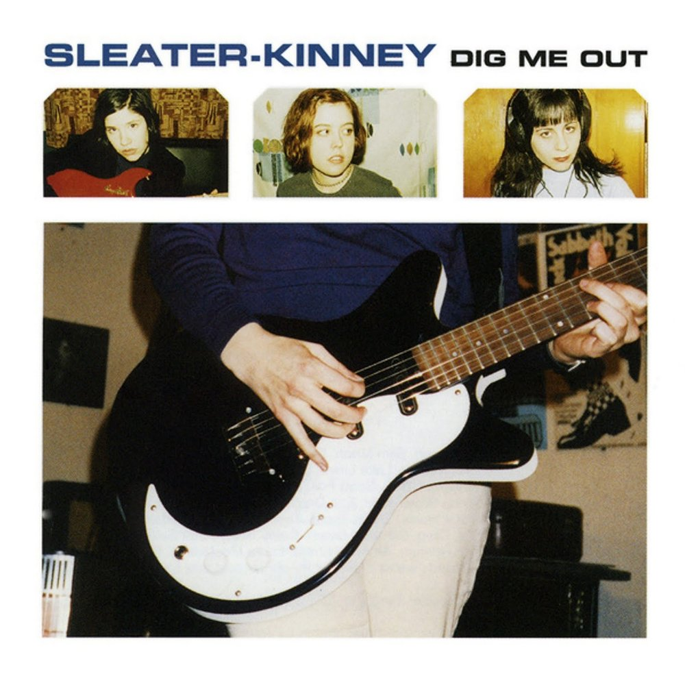 SLEATER KINNEY - DIG ME OUT (KILL ROCK STARS, 1997)