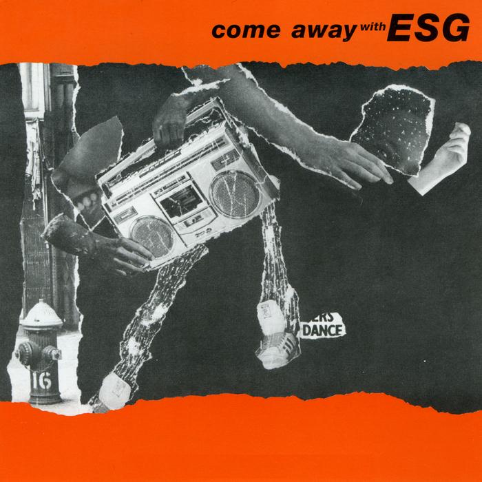 ESG - COME AWAY WITH ESG (99 RECORDS, 1983)