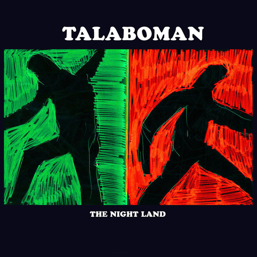 TALABOMAN - THE NIGHT LAND (R&S, 2017)