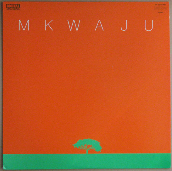 MKWAJU ENSEMBLE - MKWAJU (BETTER DAYS, 1981)