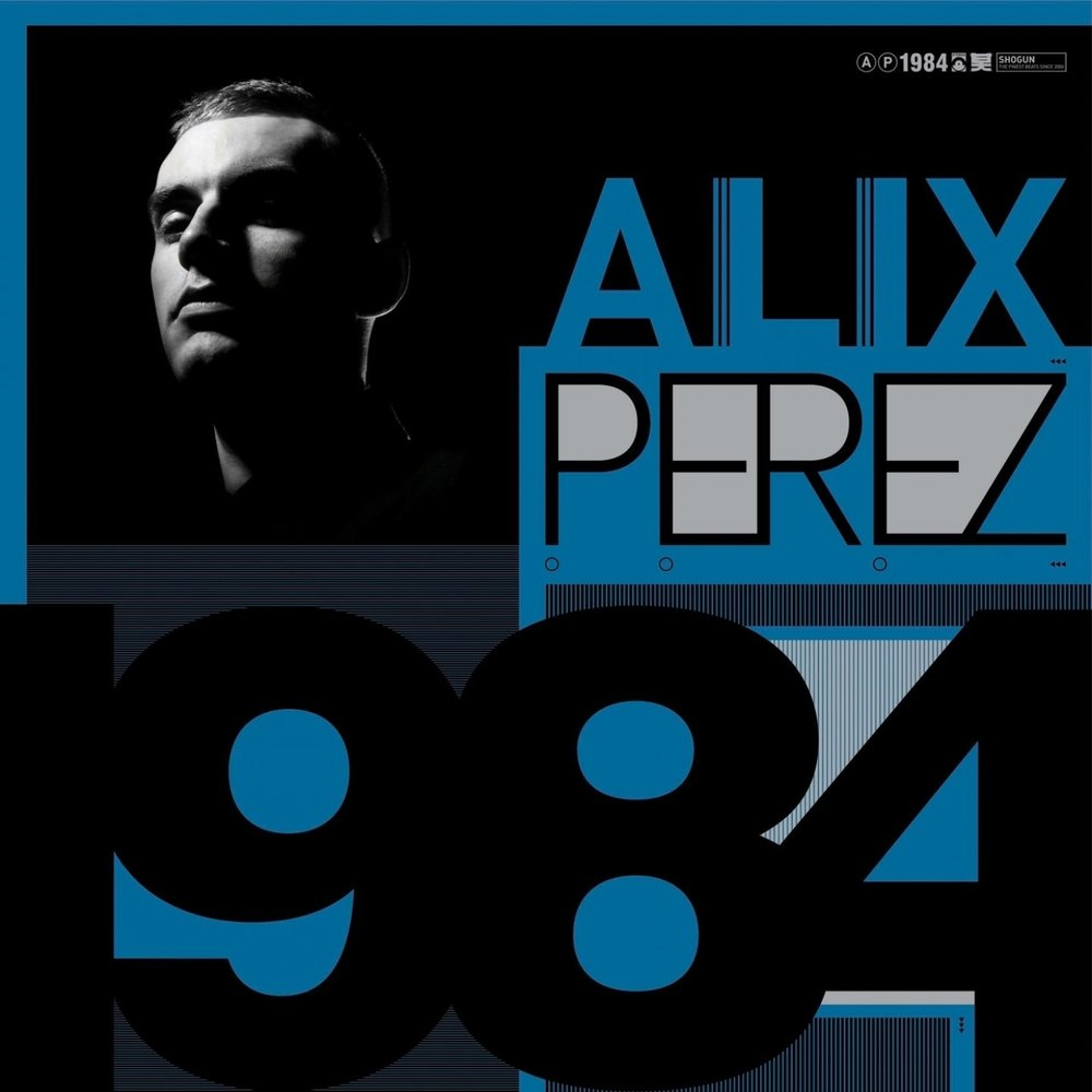 ALIX PEREZ - 1984 (SHOGUN AUDIO, 2009)