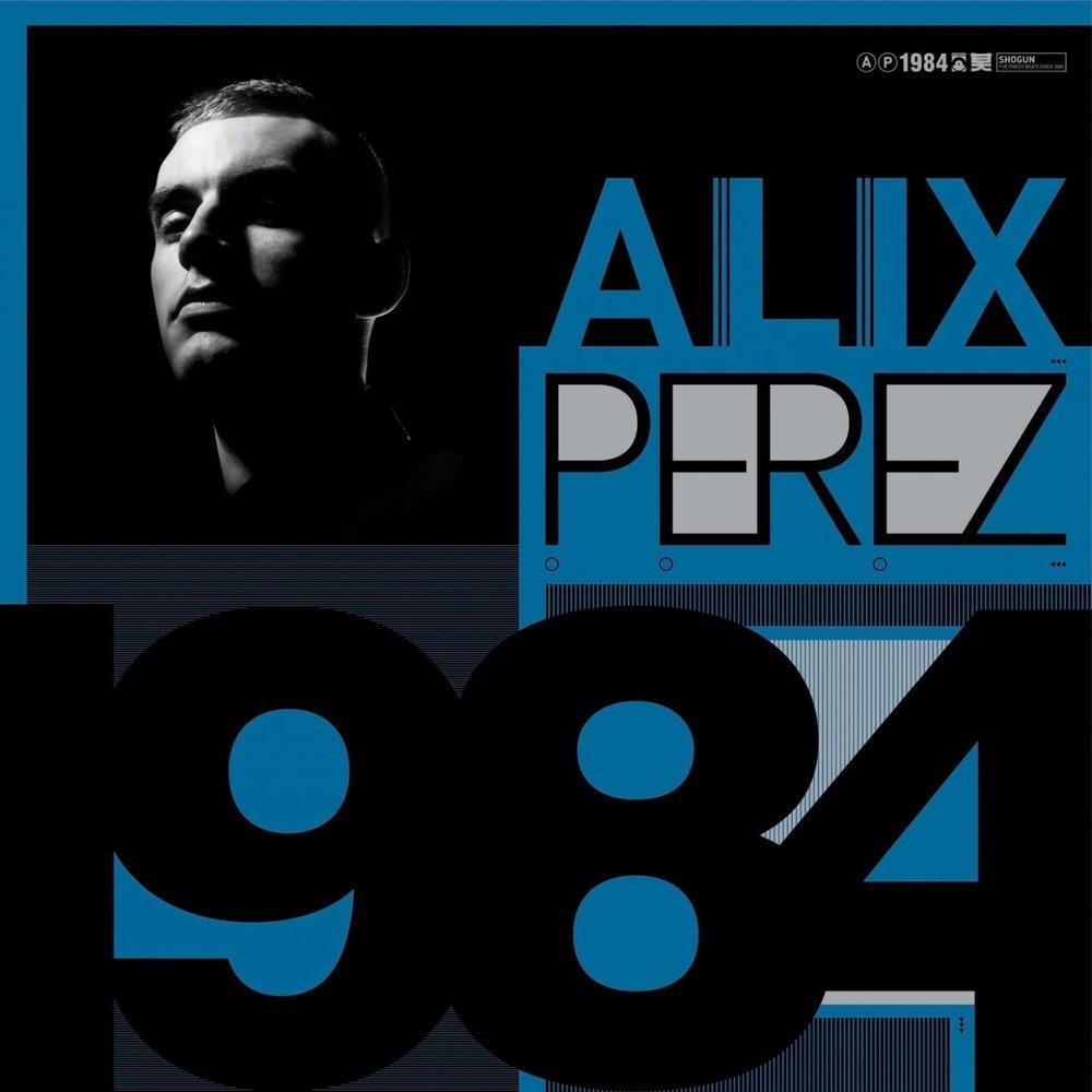 ALIX PEREZ - 1984 (SHOGUN AUDIO, 2009)