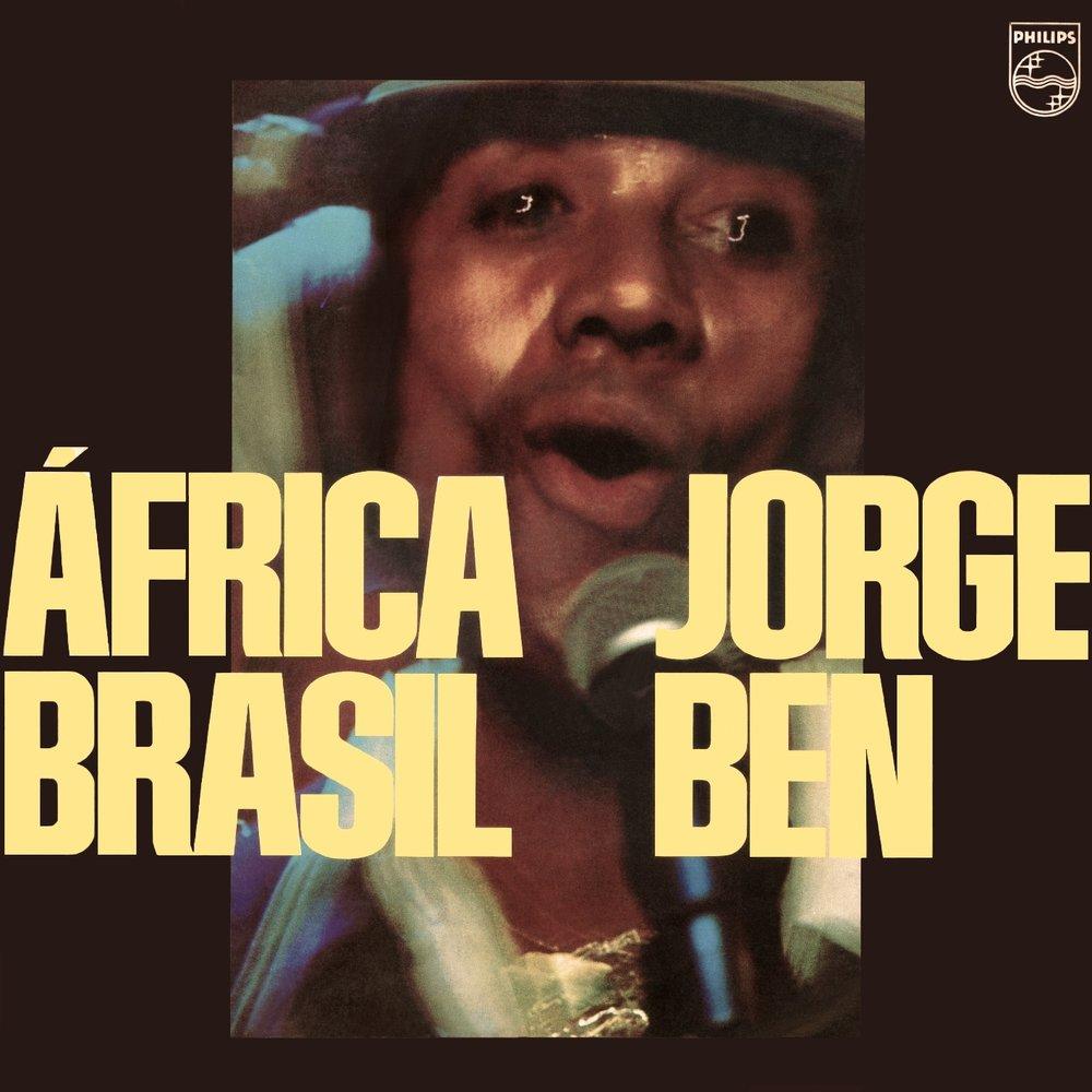 JORGE BEN - AFRICA BRASIL (PHILLIPS, 1974)