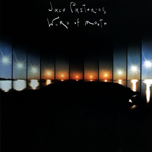 JACO PASTORIUS - WORD OF MOUTH (WARNER, 1981)