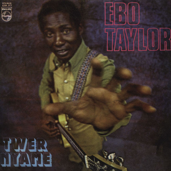 EBO TAYLOR – TWER NYAME (PHILLIPS, 1978)