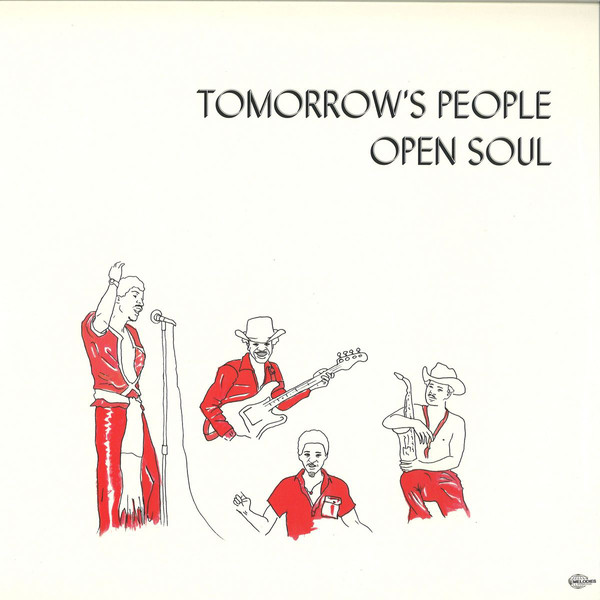 TOMORROW'S PEOPLE - OPEN SOUL (MELODIES INTERNATIONAL, 2017)