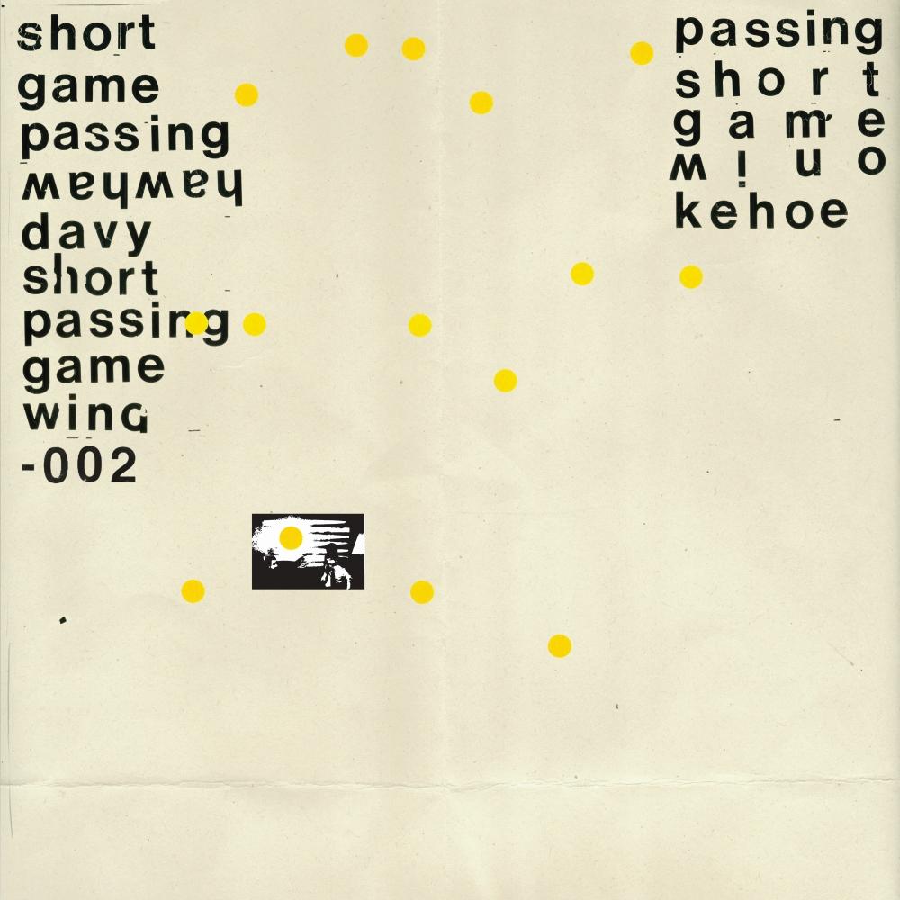 DAVY KEHOE - SHORT PASSING GAME (WAH WAH WINO, 2017)