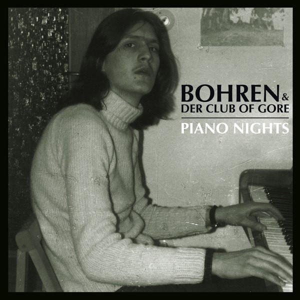 BOHREN & DER CLUB OF GORE - PIANO NIGHTS (PIAS, 2014)
