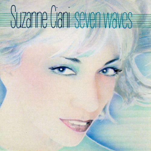 SUZANNE CIANI - SEVEN WAVES (PRIVATE MUSIC, 1982)