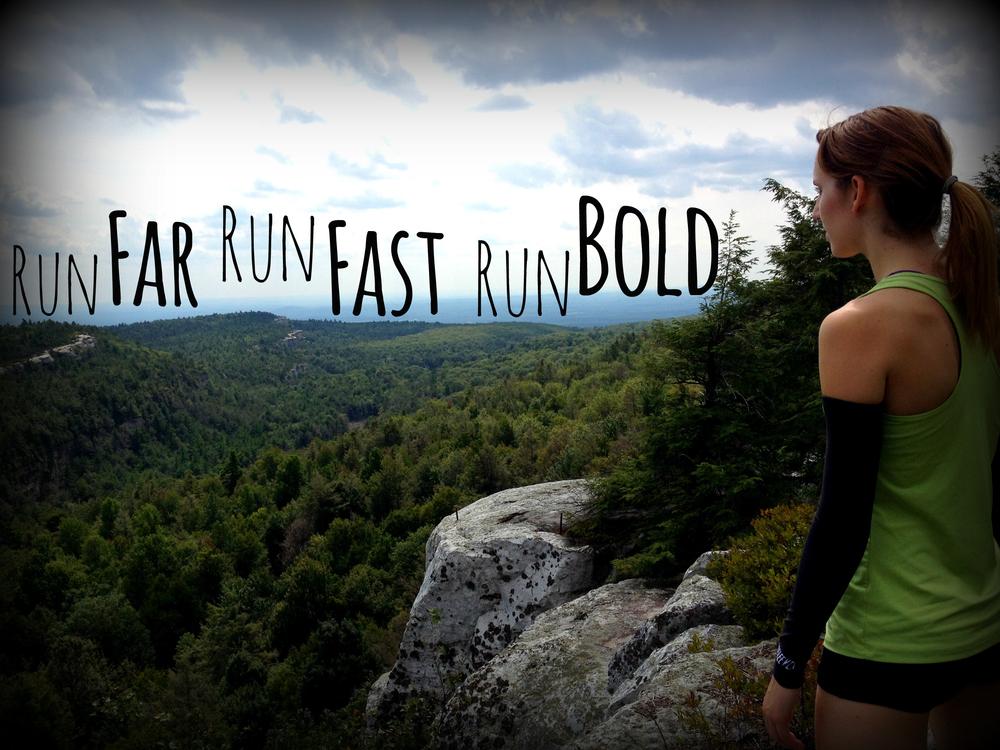 Run Far Run Fast Run Bold.jpg