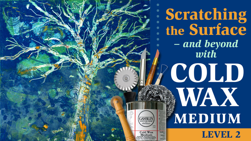 Scratching the Surface and Beyond with Cold Wax Medium - Level 2 - Skillshare