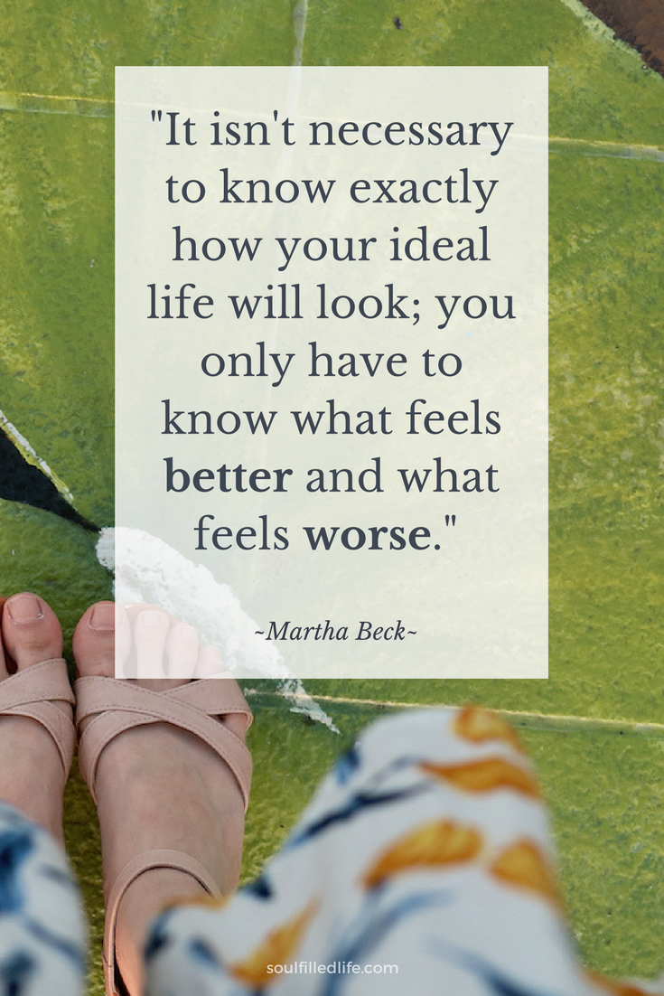 Martha Beck Ideal Life Quote