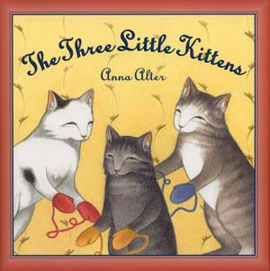 The Three Little Kittens