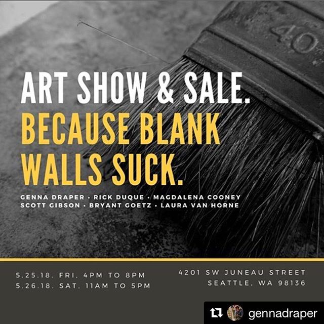#Repost from @gennadraper  This show features 2 of our awesome Spring Show Artists: @gennadraper and @bryantgoetz ・・・ Mark your calendars and gather your peeps, because you're invited!☝️ Art Show & Sale Friday, May 25th 4pm to 8pm Saturday, May 26th 11am to 5pm 4201 SW Juneau St, Seattle WA  For more information visit GENNADRAPER.COM and be sure to follow participating artists tagged in this post