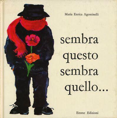 Sembra Questo Sembra Quello  by Enrica Maria Agostinelli