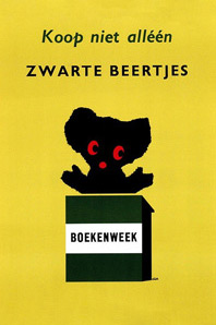 Dick Bruna, Koop niet alléén zwarte beertjes  (Buy not only black bear-books)  poster to promote Zwarte Beertjes books  A.W Bruna & Zoon. Utrecht  1961