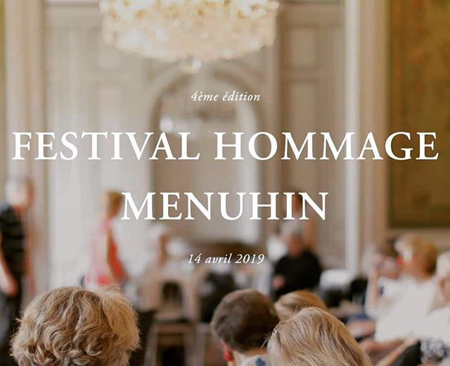 Festival Hommage Menuhin - 4th Edition ! Sunday 14th April 2019 #festival #hommage #menuhin #yehudimenuhin #villedavray #chateau #babyconcert #recital #younggeneration #concert #duoconcert #iledefrance #livemusic
