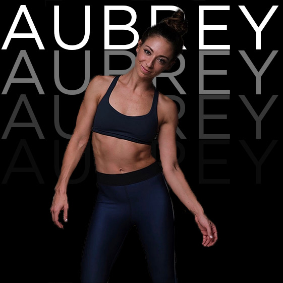 AUBREY BAILEY | Fitness Leader    WEEK 1   From SoulCycle to party popper, wait isn't that the same thing… Well thats Aubrey, she's all smiles, all good vibes and all about making everyone feel a part of the family!