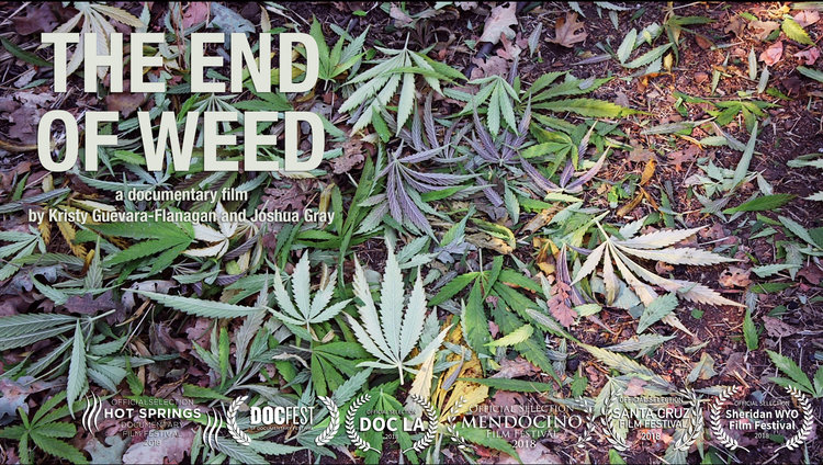 The End of Weed (2018)