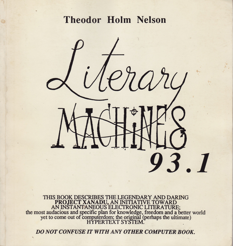 Literary-Machines-Theodor-Holm-Nelson-Casey-Cripe.jpg