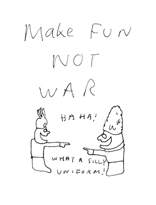 make fun not war