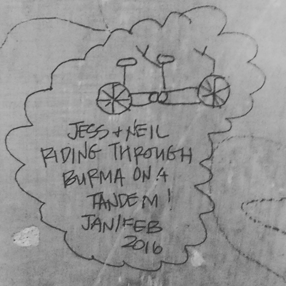 If you ever find this little doodle on a wall as you travel through the country, make sure you let us know.  (You'd think after spending all the time on a tandem, we'd make a better job of drawing one, wouldn't you?)