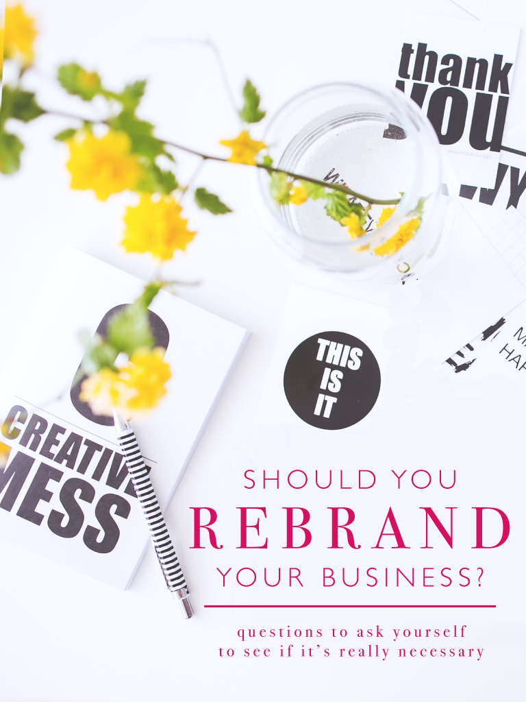 Should You Rebrand Your Business?  | Creative Type A
