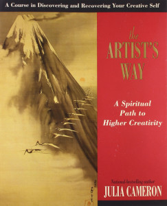 The Artist's Way , by Julia Cameron