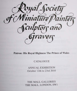 Royal Society of Miniature painters, sculptors and gravers   2010 Exhibition
